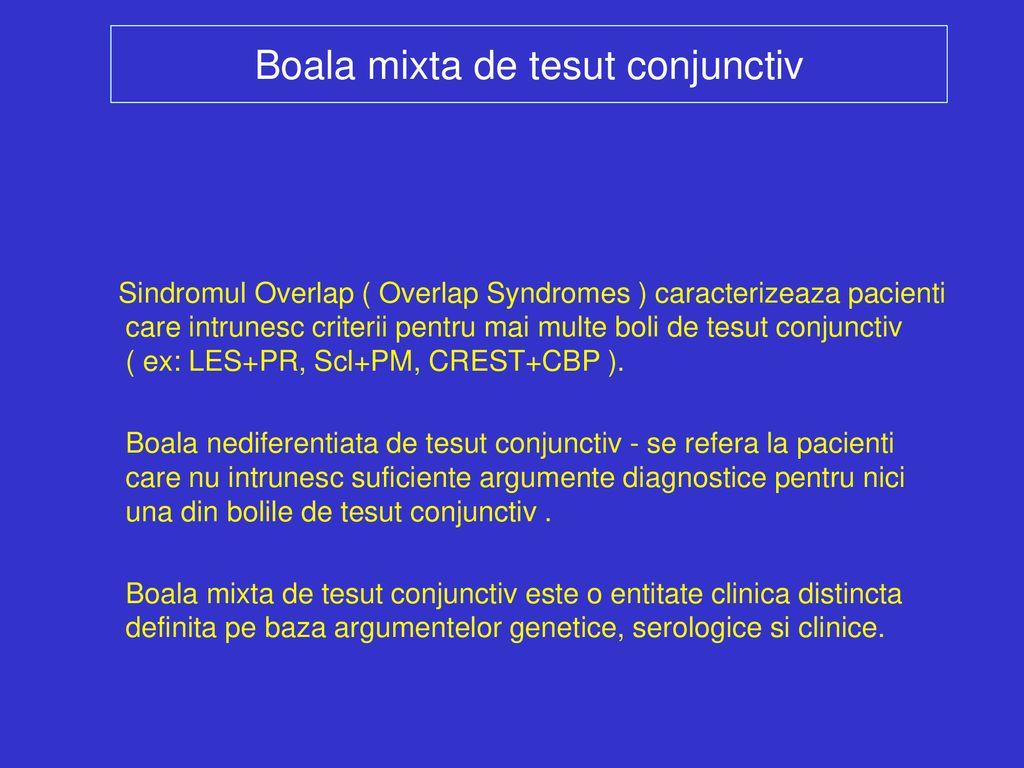 boli mixte de țesut conjunctiv leac eficient pentru artrita genunchiului